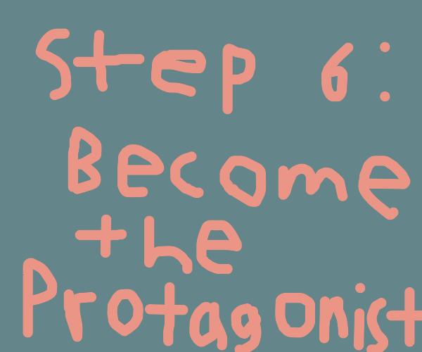Step 5: Kill off the protagonist