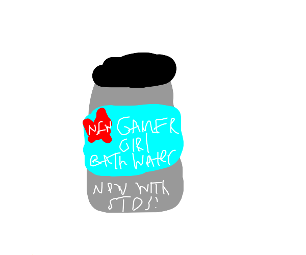 Gamer Girl Bathwater (AKA [Asshole Tea])
