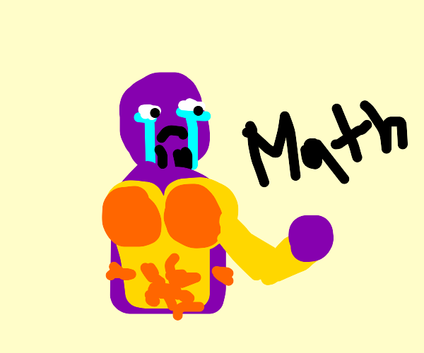 thanos is sad about math