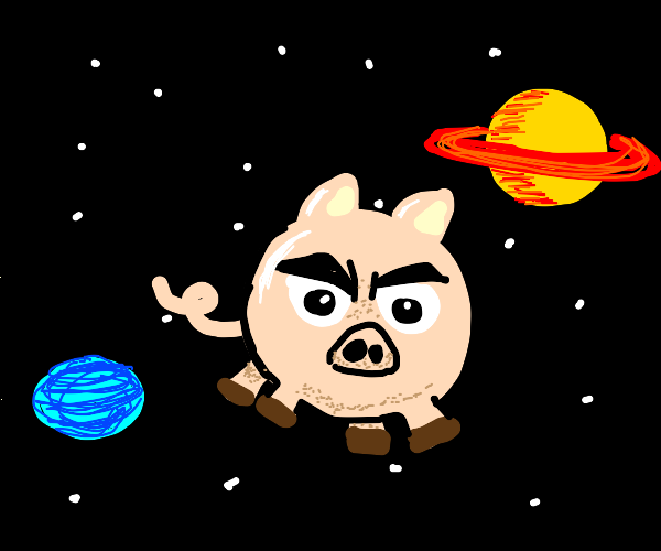 evil pig floating through SPACE