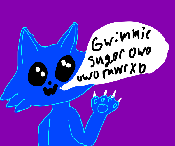 Furry wants sugor