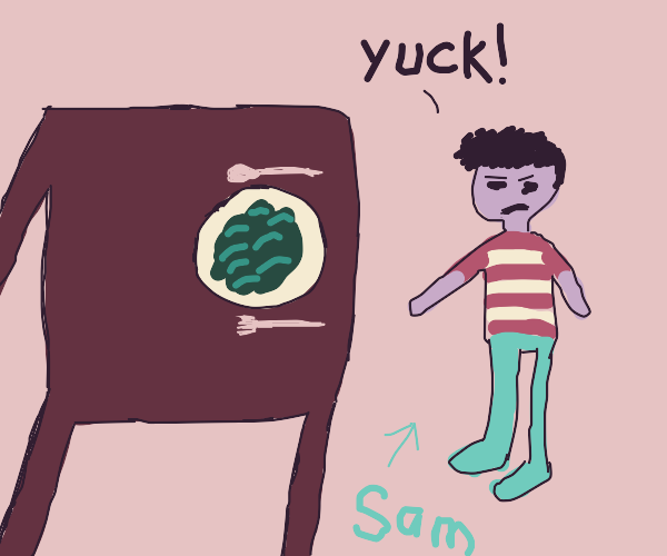Sam doesn't want green food