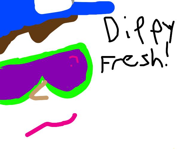 Dippy Fresh!