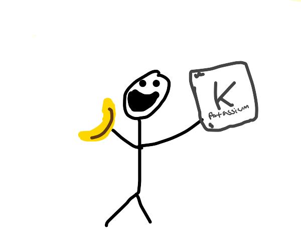gotta have my potassium