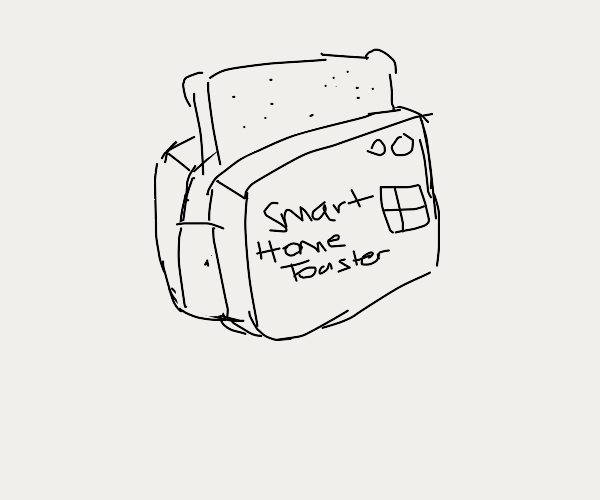Toaster Smart House