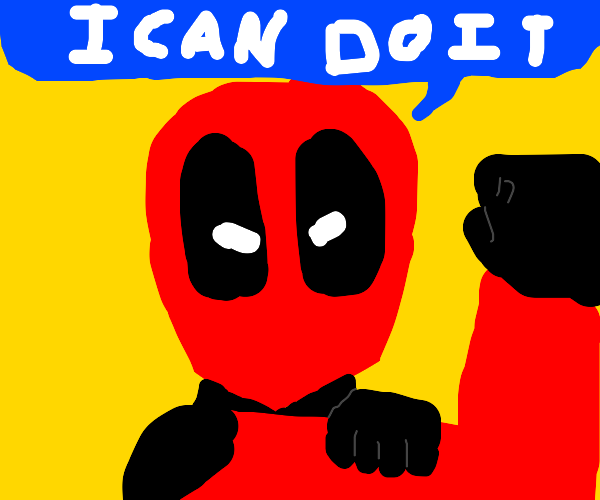 Deadpool will do it