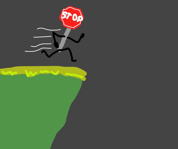 stop sign runs off a cliff
