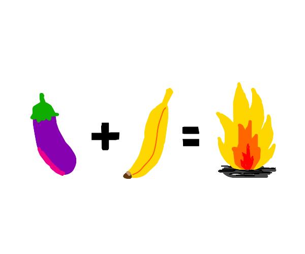 eggplant plus banana equals FIRE!!!
