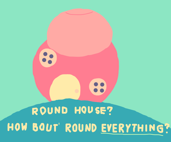 A round house
