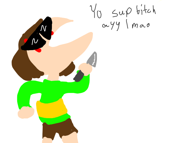 Chara from undertale says, yo