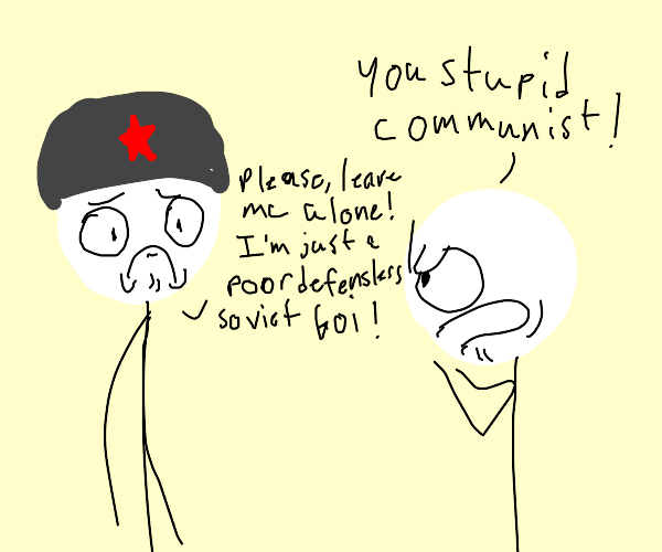 communist is insulted for his career choice