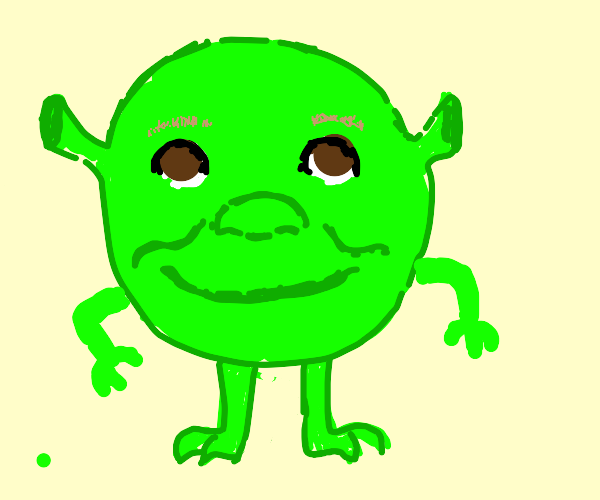 Shrek but he's mike from Monsters Inc.