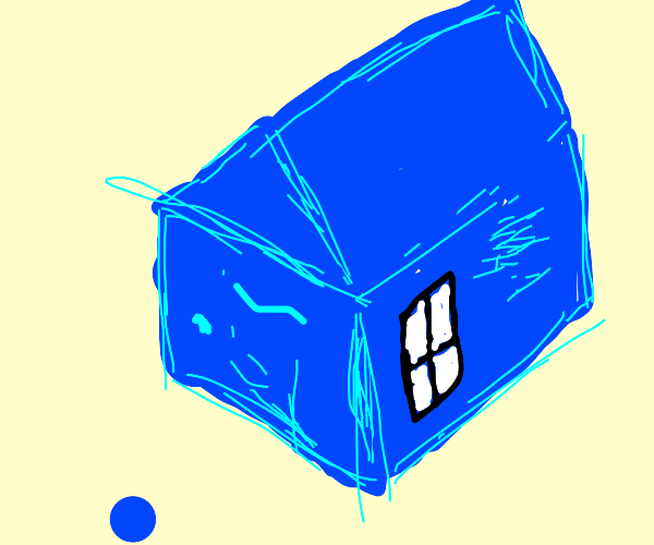 I'm blue and live in a blue house
