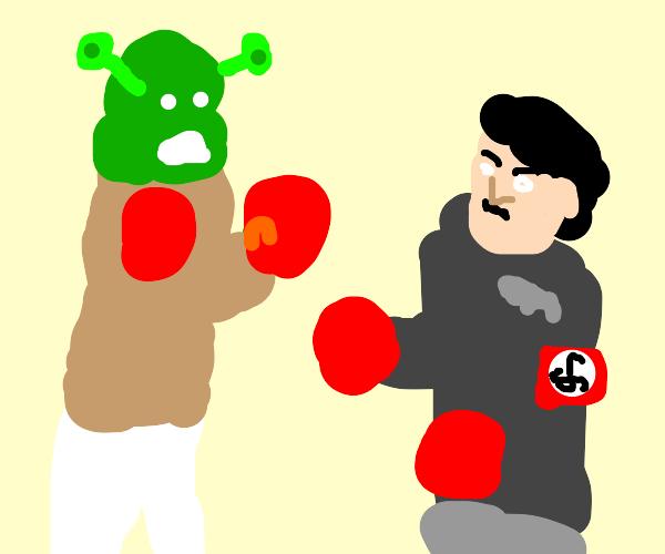 Shrek will beat the sh t out of Hitler