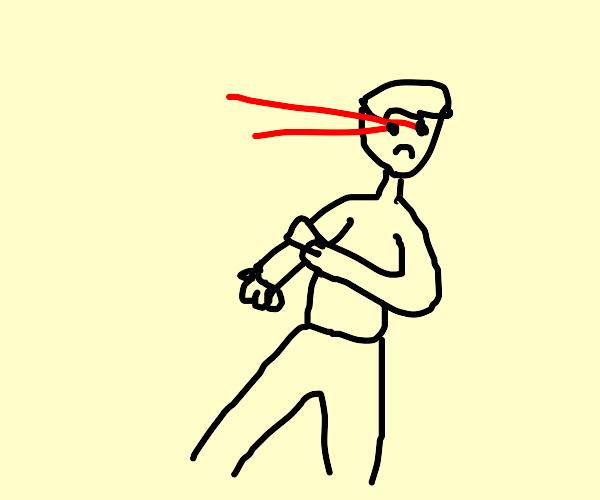 Laser eye man broke a bone (to be continued)