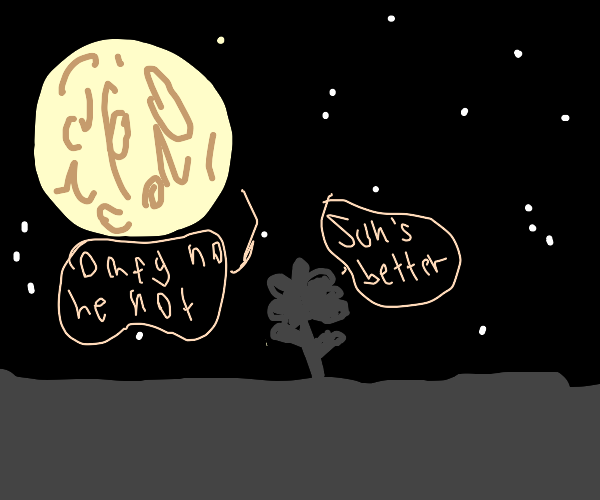 Moon and plant arguing(can't read handwriting