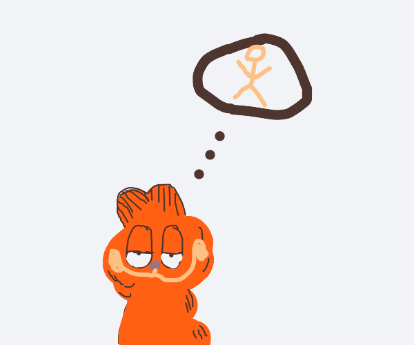 Garfield thinking about being humanized