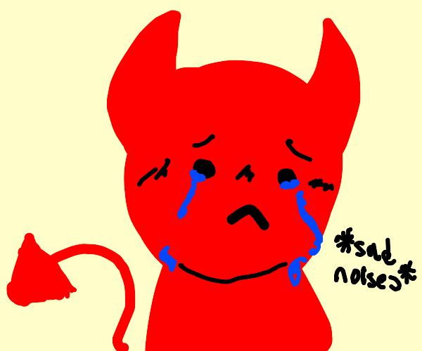 Satan is Sad :'(
