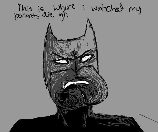 Batman shows you where his parents died
