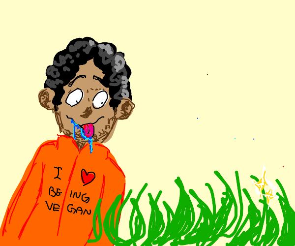 Vegan drooling for fresh grass
