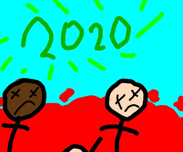Everyone dies in 2020