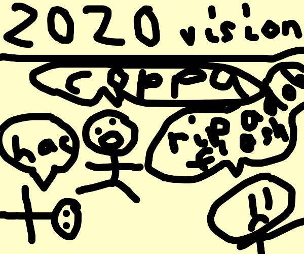 Does this mean we have 2020 vision?