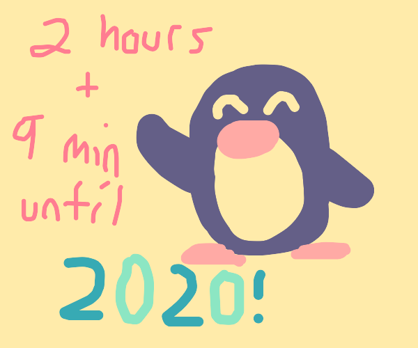 penguin says 2 hours and 9 minutes till 2020