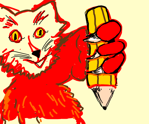 red cat possesses the almigHTY PENCIL. fear!!