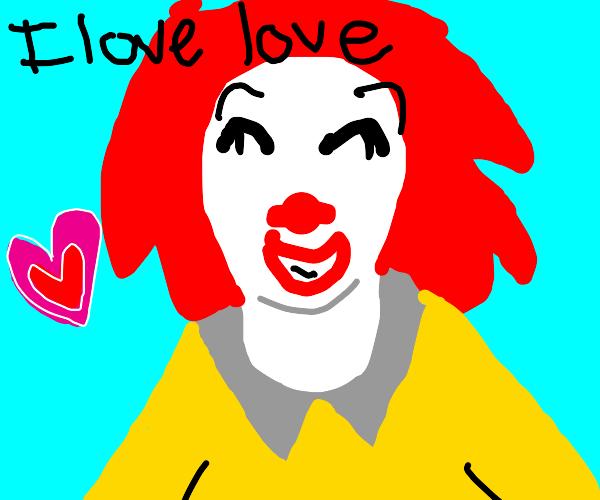 ronald mcdonald loves love