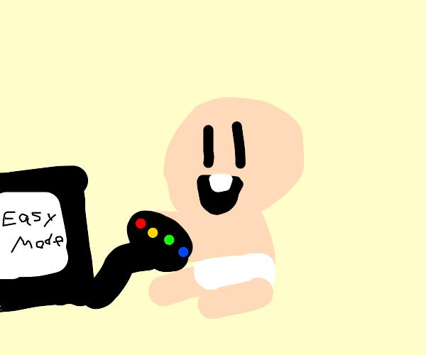 Eeeeh? Easy Mode? Easy Mode is for babies!