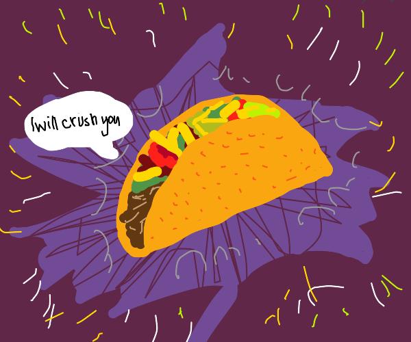 Mystical, Powerful Taco