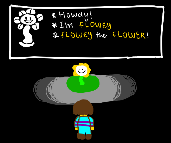 Flowey greets you