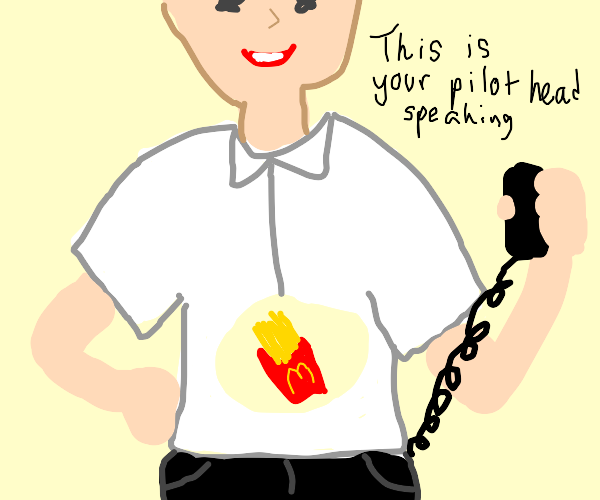 McD's fries is the ship's captain now.