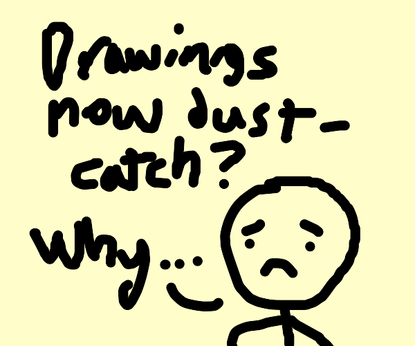Drawception update: drawings now dustcatch