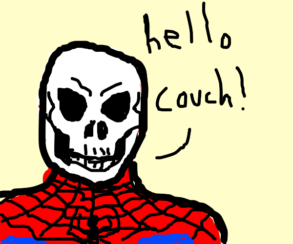 """Skeleton spider man saying """"hello couch"""""""