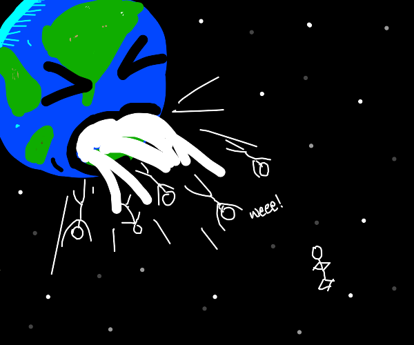 earth barfs people