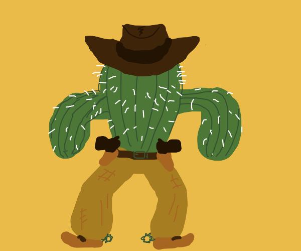 cactus is a cowboy