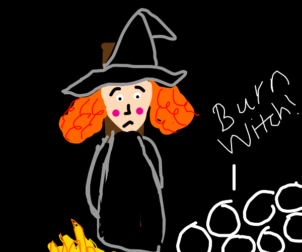 Cute scared lil witch is about to be burned