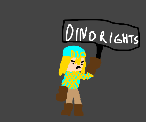 Dio is against dinosaur racism