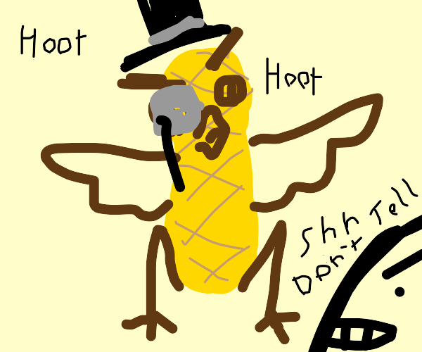 Dont tell anyone Mr Peanut is actually an owl