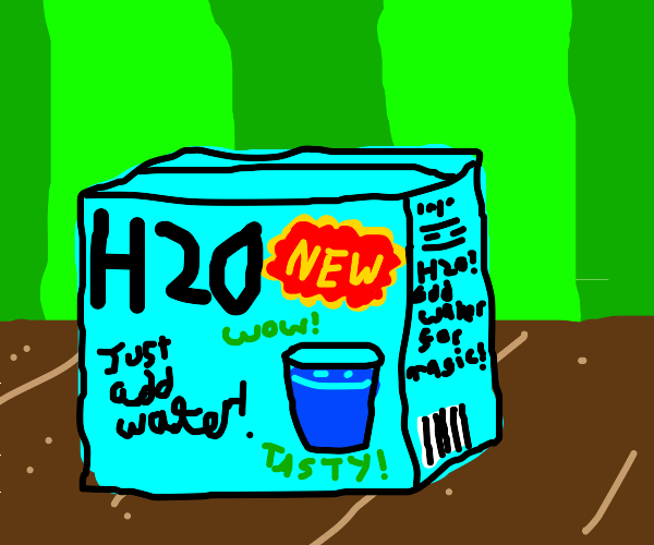 H20 just add water