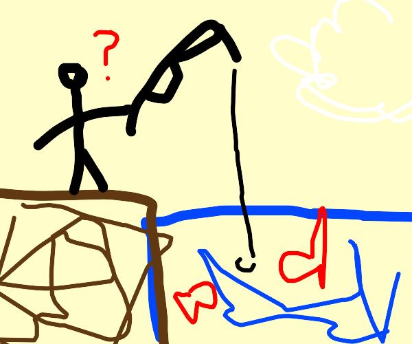 Fishing?