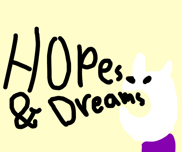 asriel dreemurr singing hopes and dreams