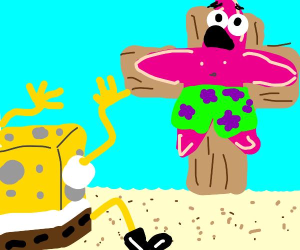 Spongebob sees patrick crucified
