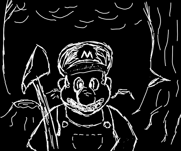 Mario but he is a woodcutter