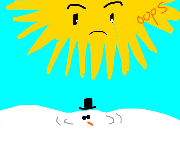 Sun accidentally melts snowman