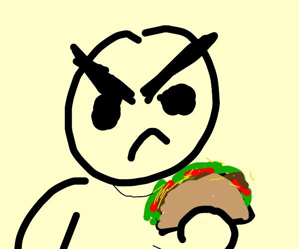 ANGERY MAN EATING TACO