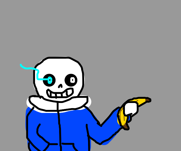 sans with banana gun