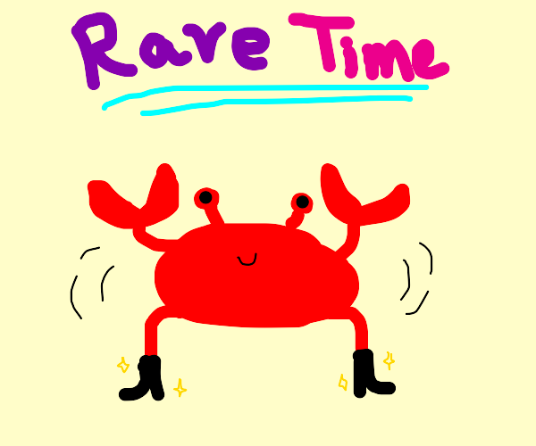 crab rave with fancy shoes