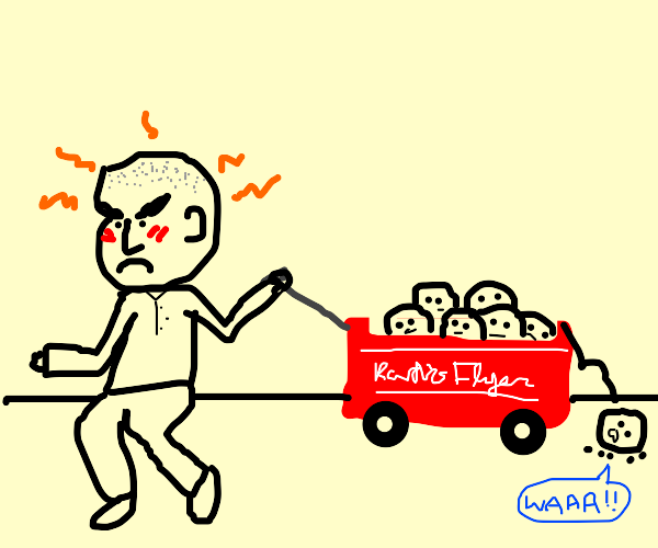 Angry man pulling red wagon of baby heads.